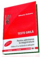 Teste grila pentru admiterea in magistratura, editia V, 2012 [Carte de: Mihaela Ciobanu]