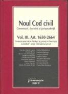 Noul Cod civil | Vol. III. Art. 1.650-2.664 | Contracte speciale. Privilegii si garantii. Prescriptia extinctiva. Drept international privat
