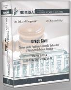 DREPT CIVIL. Sinteze pentru pregatirea examenelor de admitere si definitivare in profesia de AVOCAT (editia a III-a, 2012)