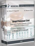 Drept Procesual Civil. Sinteze pentru pregatirea examenelor de admitere si definitivare in profesia de AVOCAT (EDITIA A III-A, 2011)