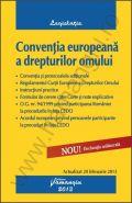Conventia europeana a drepturilor omului | Actualizare la data de 20.02.2013