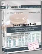 Drept Procesual Penal. Sinteze pentru Pregatirea Examenelor de Admitere si Definitivare in Profesia de Avocat, 2013