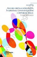 Aplicarea dreptului international in subsistemul Conventiei europene a drepturilor omului. Cazul Kononov