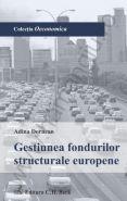Gestiunea fondurilor structurale europene | Autor: Adina Dornean