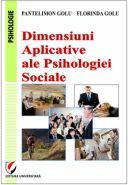 Dimensiuni aplicative ale psihologiei sociale | Autori: Pantelimon Golu, Florinda Golu