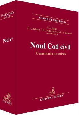 Pachet PROMO: NOUL COD CIVIL. COMENTARIU PE ARTICOLE (F. Baias) + NOUL COD CIVIL COMENTAT SI ADNOTAT: Cartea VII - Dispozitii de Drept International Privat