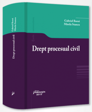 Drept procesual civil | Autori: Gabriel Boroi, Mirela Stancu | Pret REDUS
