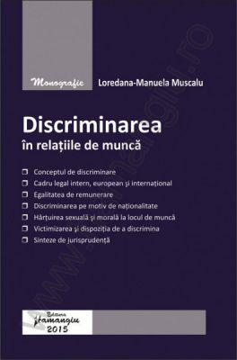 Discriminarea in relatiile de munca | Autor: Loredana Manuela Muscalu