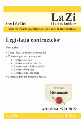 Legislatia contractelor. Actualizare: 25.01.2015 | Coordonator: Razvan Dinca
