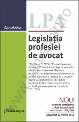 Legislatia profesiei de avocat | Actualizare: 12 martie 2015