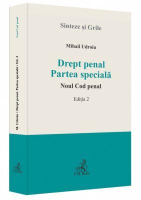 Drept penal. Partea speciala. Noul Cod penal. Editia 2, 2015 | Autor: Mihail Udroiu