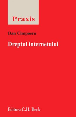 Dreptul internetului | Autor: Dan Cimpoeru
