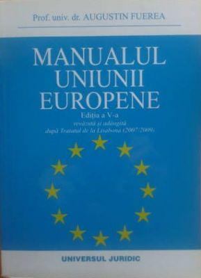 Manualul Uniunii Europene, Editia a V-a (2011) | Dupa Tratatul de la Lisabona