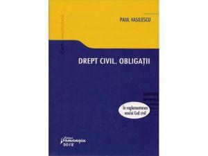 Drept civil. Obligatii | In reglementarea Noului Cod civil (2012)
