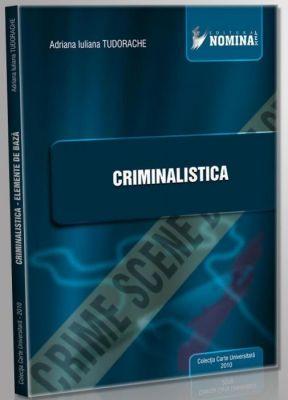 Criminalistica | Autor: Adriana Iuliana Tudorache