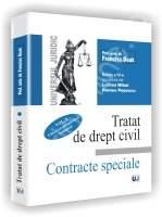 Tratat de drept civil. Contracte speciale | Autor: Francisc Deak (Editia a IV-a 2006, Vol. I - Vanzarea-cumpararea. Schimbul)