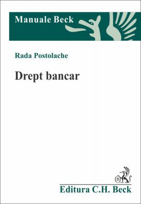 Drept bancar   Carte de: Postolache Rada