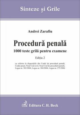 Procedura penala. 1000 teste grila pentru examene. Editia a II-a | Autor: Zarafiu Andrei