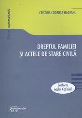 Dreptul familiei si actele de stare civila conform Noului Cod civil | Autor: Cristina Codruta Hageanu
