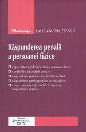 Raspunderea penala a persoanei fizice | Autor: Laura Maria Stanila