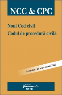 Noul Cod civil. Codul de procedura civila | Actualizare: 26 sept. 2012