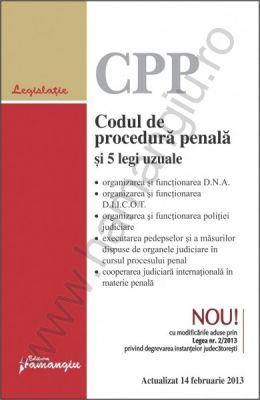 Codul de procedura penala si 5 legi uzuale | Actualizat: 14 Februarie 2013