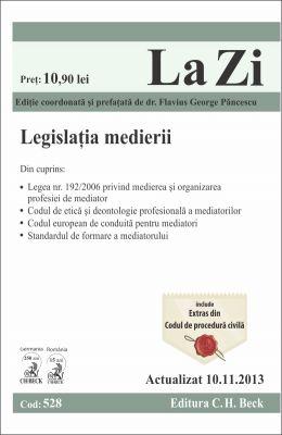 Legislatia medierii. Actualizare: 10 Nov. 2013 | Coordonator: Flavius George Pancescu