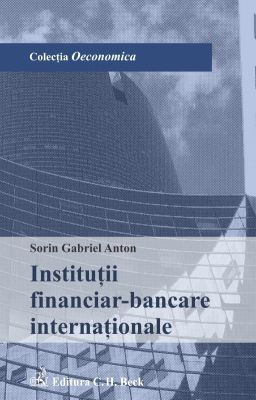 Institutii financiar-bancare internationale | Autor: Sorin Gabriel