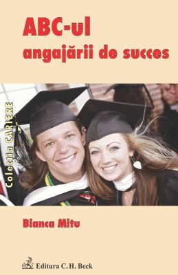 ABC-ul angajarii de succes | Autor: Bianca Marina Mitu