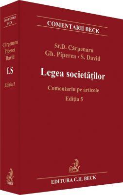 Legea societatilor. Comentariu pe articole | Editia 5 | 2014