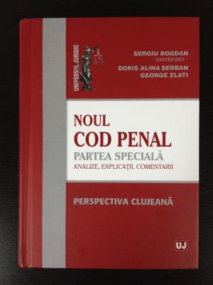 Noul Cod penal. Partea speciala. Analize, explicatii, comentarii (Perspectiva Clujeana)