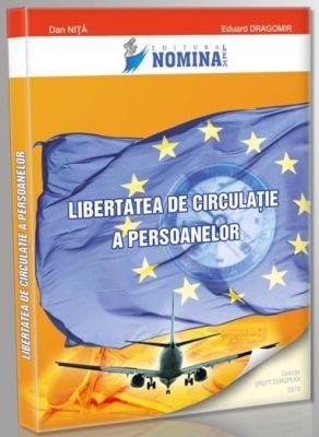 Libertatea de circulatie a persoanelor (Carte de: Dan Nita, Eduard Dragomir)