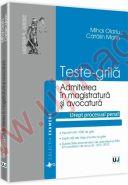 Teste grila pentru admiterea in magistratura si avocatura. Drept procesual penal | Autori: Mihai Olariu, Catalin Marin