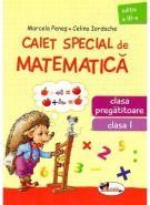 CAIET SPECIAL DE MATEMATICA. ARICEL. CLASA PREGATITOARE (0) SI CLASA 1