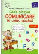 CAIET SPECIAL COMUNICARE IN LIMBA ROMANA PENTRU CLASA 1 (ELEFANTEL)