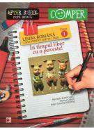 LIMBA ROMANA | CAIET PENTRU TIMPUL LIBER - CLASA 1 | In timpul liber cu o poveste