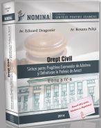 Drept Civil. Sinteze pentru Pregatirea Examenelor de Admitere si Definitivare in Profesia de Avocat, 2015-2016