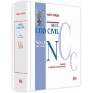 Noul Cod civil. Vol. I. ( Art. 1-1163). Adnotat cu doctrina si jurisprudenta