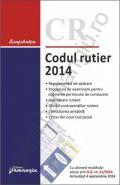 Codul rutier 2014 editia a 4-a | Data aparitiei: 15 Septembrie 2014