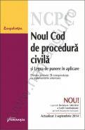 Noul Cod de procedura civila si Legea de punere in aplicare | Actualizare: 3 septembrie 2014