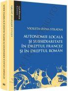 Autonomie locala si subsidiaritate in dreptul francez si in dreptul roman | Autor: Violeta-Irina Stratan