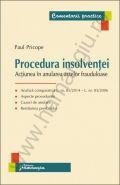 Procedura insolventei. Actiunea in anularea actelor frauduloase | Autor: Paul Pricope