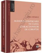 Masura confiscarii in cazul infractiunilor de coruptie | Autor: Gina Negrut