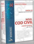 NOUL COD CIVIL COMENTAT SI ADNOTAT. Cartea a VII-a: Dispozitii de Drept International Privat