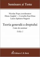Teoria generala a dreptului. Caiet de seminar. Editia 2, 2014