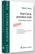 Noul Cod de procedura civila. Jurisprudenta rezumata   Autor: Mihail C. Barbu