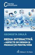 Media interactiva – aspecte de design si productie pentru web | Autor: Georgeta Drula