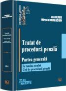 Tratat de procedura penala. Partea generala (Conform Codului de procedura penala) | Autori: Ion Neagu, Mircea Damaschin