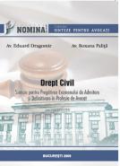 Drept civil - Sinteze pentru pregatirea examenului de admitere si definitivare in profesia de avocat, 2010 (Carte de: Av. Eduard Dragomir, Av. Roxana Palita)