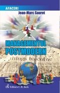Managementul postmodern | Autor: Jean-Marc Sauret